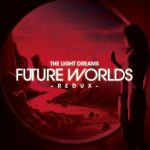 Future Worlds Redux artwork